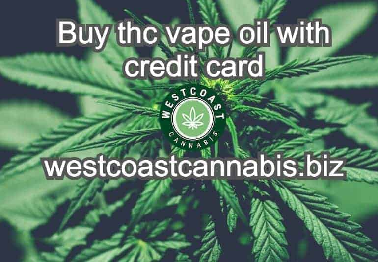 buy thc vape oil with credit card